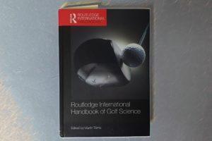 Martin Toms - Routledge International Handbook of Golf Science - 2018